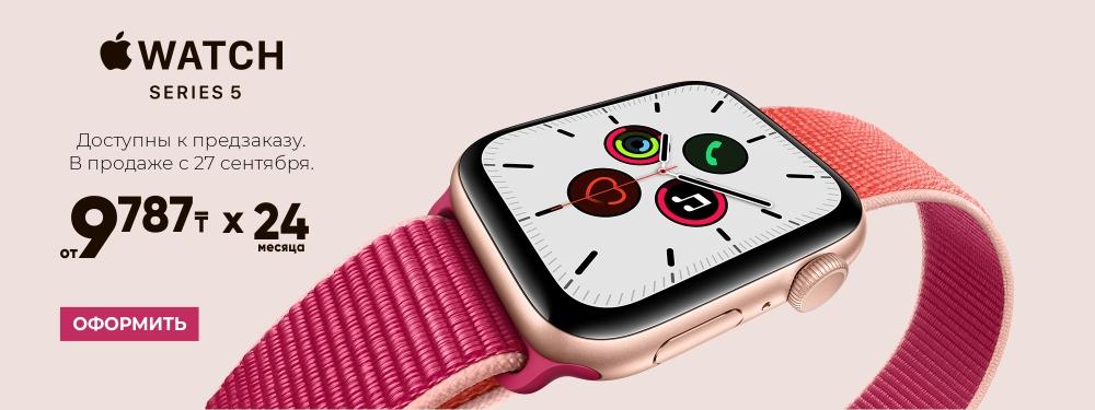 Предзаказ на Apple Watch Series 5!
